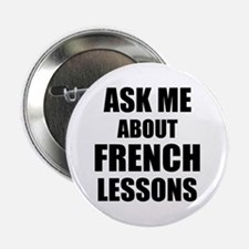 """Ask me about French lessons 2.25"""" Button (10 pack)"""