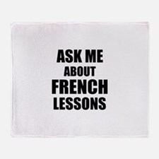 Ask me about French lessons Throw Blanket