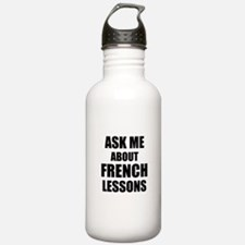 Ask me about French lessons Sports Water Bottle