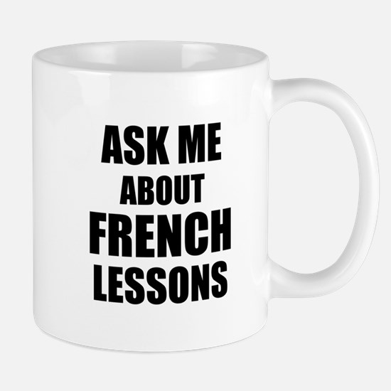 Ask me about French lessons Mugs
