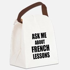 Ask me about French lessons Canvas Lunch Bag