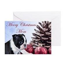 Merry Christmas Mom Boston Terrier Greeting Cards