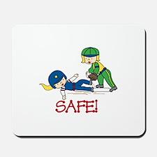 Safe! Mousepad