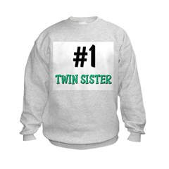 Number 1 TWIN SISTER Sweatshirt