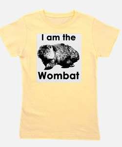 I am the Wombat  Girl's Tee