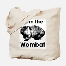 I am the Wombat  Tote Bag