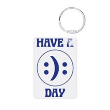 Have a day Keychains