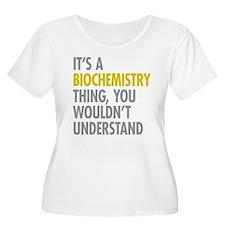 Its A Biochem T-Shirt