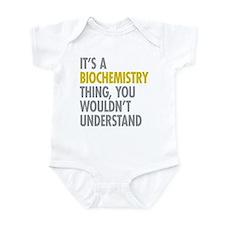 Its A Biochemistry Thing Infant Bodysuit
