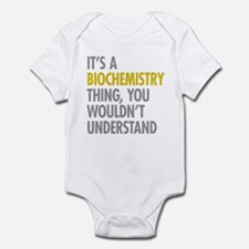 Its A Biochemistry Thing Infant Bodysuit