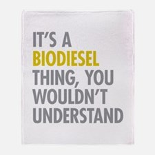 Its A Biodiesel Thing Throw Blanket
