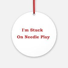 Stuck on Needle Play Ornament (Round)