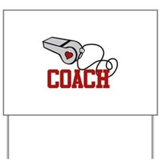 Coach Whistle Yard Sign