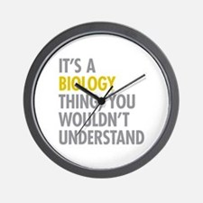 Its A Biology Thing Wall Clock