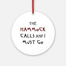 hammock calls Round Ornament