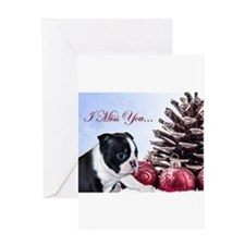 I Miss You Christmas Boston Terrier Greeting Cards