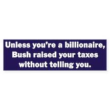 Billionaire Bush Bumper Bumper Sticker