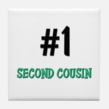 Number 1 SECOND COUSIN Tile Coaster