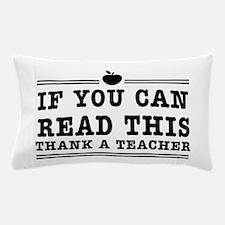 Read this thank a teacher Pillow Case