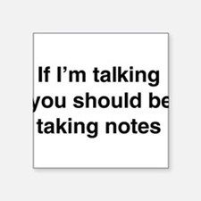 You should be taking notes Sticker