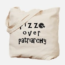 Pizza Over Patriarchy Tote Bag