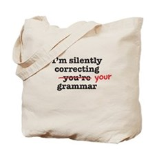 Silently correcting grammar Tote Bag