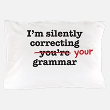 Silently correcting grammar Pillow Case