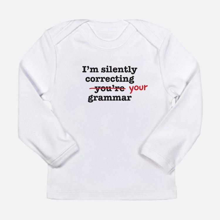 Silently correcting grammar Long Sleeve T-Shirt