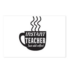 Instant teacher add coffee Postcards (Package of 8