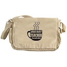 Instant teacher add coffee Messenger Bag
