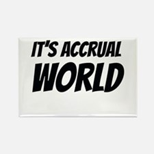 It's accrual world Magnets