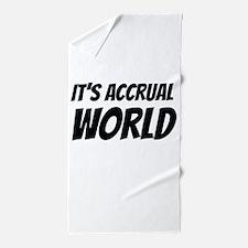 It's accrual world Beach Towel
