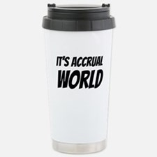 It's accrual world Travel Mug