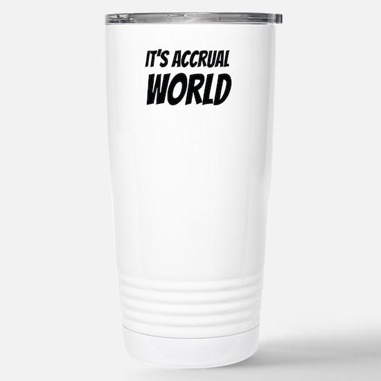 It's accrual world Travel Mug