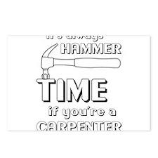 Hammer time carpenter Postcards (Package of 8)