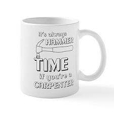 Hammer time carpenter Mugs