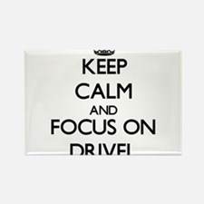 Keep Calm and focus on Drivel Magnets