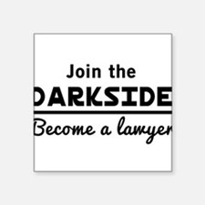 Join the darkside lawyer Sticker