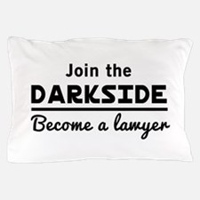 Join the darkside lawyer Pillow Case