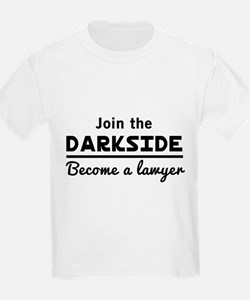 Join the darkside lawyer T-Shirt