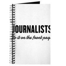 Journalists do it front page Journal