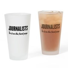 Journalists do it front page Drinking Glass