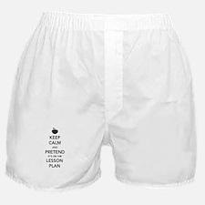 keep calm pretend lesson plan Boxer Shorts