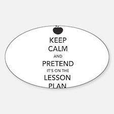 keep calm pretend lesson plan Decal