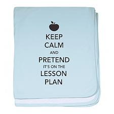 keep calm pretend lesson plan baby blanket