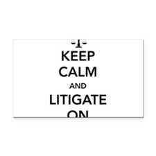 Keep calm and litigate on Rectangle Car Magnet