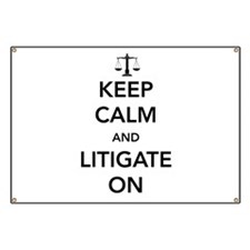Keep calm and litigate on Banner