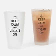 Keep calm and litigate on Drinking Glass