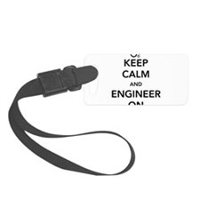 Keep calm and engineer on Luggage Tag