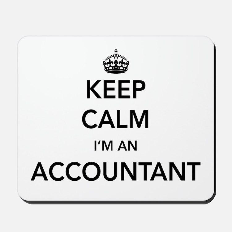 Keep calm i'm an accountant Mousepad